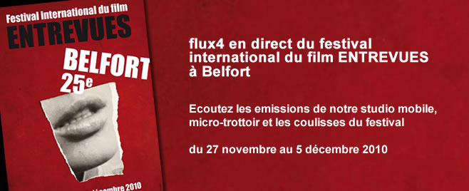 flux4-en-direct-festival-entrevues-2010